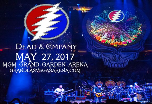 Dead Company Tickets 27th May MGM Grand Garden Arena in Las