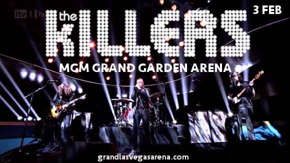 The Killers Tickets 3rd February MGM Grand Garden Arena in Las