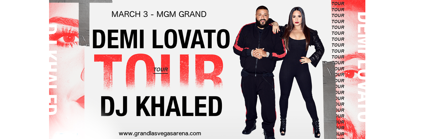 Demi Lovato & DJ Khaled at MGM Grand Garden Arena