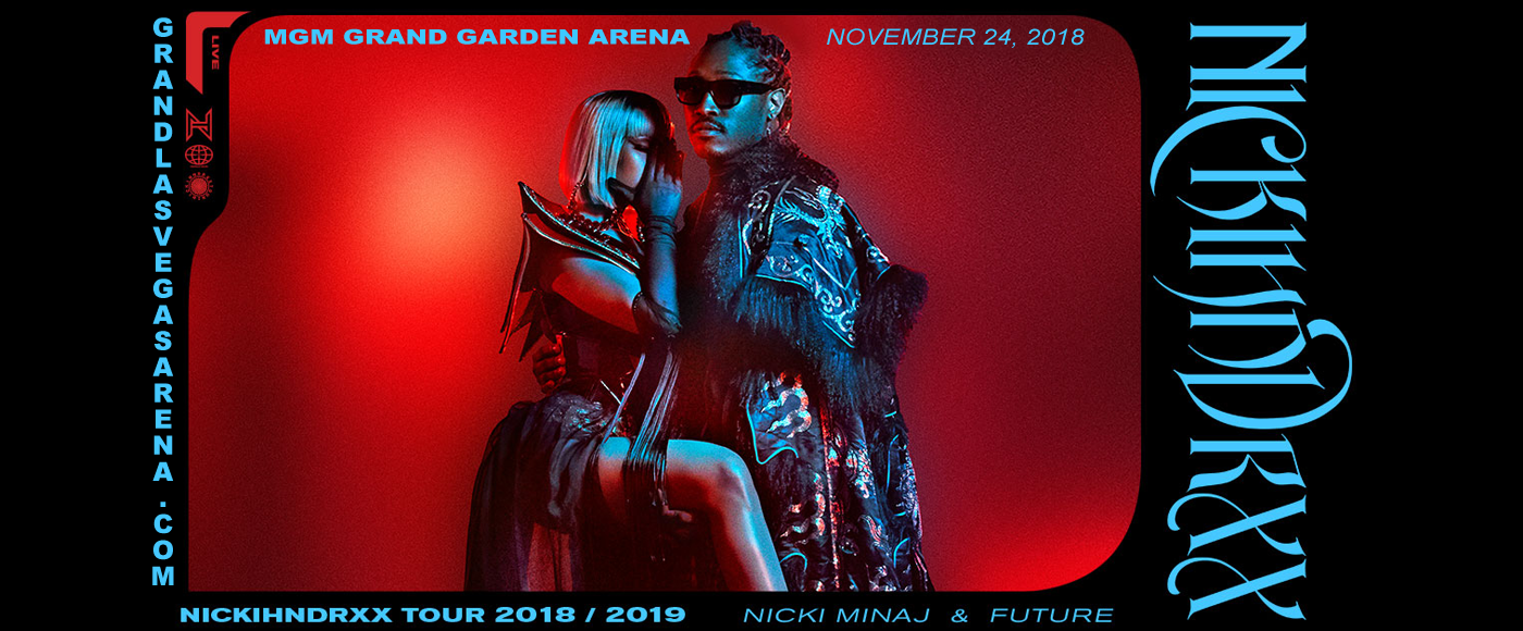 Nickihndrxx Tour: Nicki Minaj & Future at MGM Grand Garden Arena