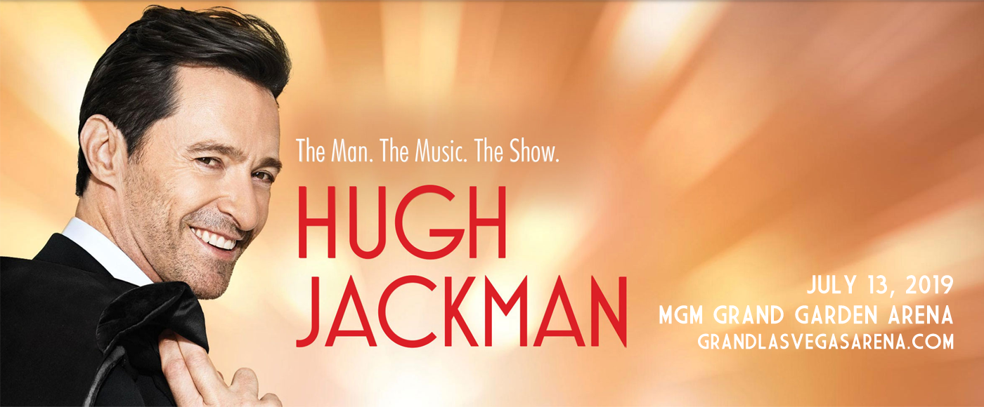 Hugh Jackman at MGM Grand Garden Arena