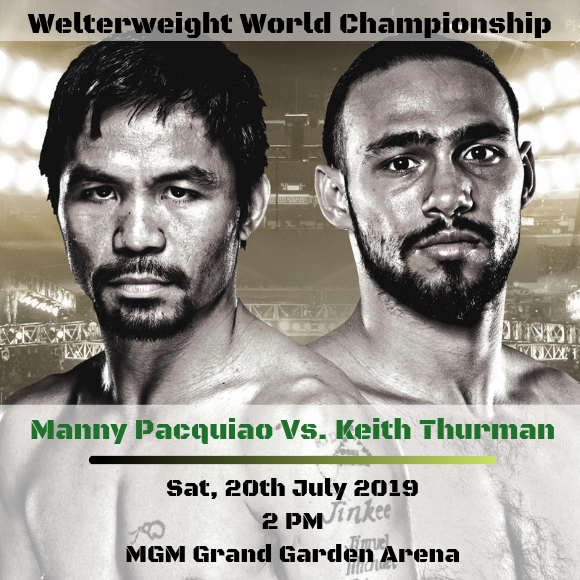 Premier Boxing Champions: Manny Pacquiao vs. Keith Thurman at MGM Grand Garden Arena