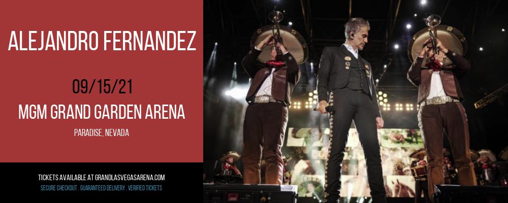 Alejandro Fernandez at MGM Grand Garden Arena
