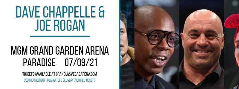 Dave Chappelle & Joe Rogan at MGM Grand Garden Arena